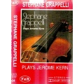Stephane Grappelli - Plays Jerome Kern [KASETA]